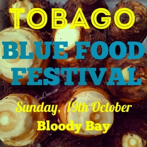 2014 Tobago Blue Food Festival is Sunday, 19th October!